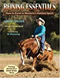 Sandy Collier Reining Essentials: How to Excel in Western's Hottest Sport
