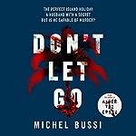 Don't Let Go | Michel Bussi,Sam Taylor - translator