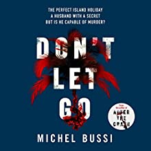 Don't Let Go Audiobook by Michel Bussi, Sam Taylor - translator Narrated by Charles Armstrong