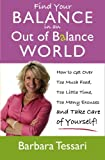 img - for Find Your Balance In an Out of Balance World book / textbook / text book