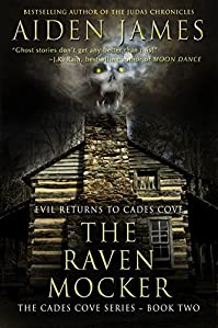 The Raven Mocker: Evil Returns To Cades Cove by Aiden James ebook deal