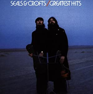 Seals & Crofts: Greatest Hits