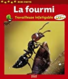 La fourmi : Travailleuse infatigable