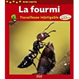 La fourmi : Travailleuse infatigablepar Luc Gomel