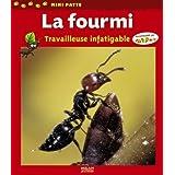 La fourmi : Travailleuse infatigablepar Luc Gomel