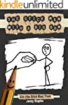 The Stick Man With a Big Bum: (a chil...