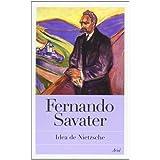 Idea de Nietzsche (Biblioteca Fernando Savater)