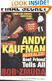 Andy Kaufman Revealed!: Best Friend Tells All