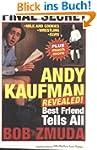 Andy Kaufman Revealed!: Best Friend T...