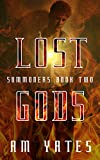 Lost Gods: Summoners Book Two
