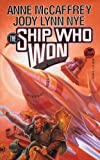 The Ship Who Won (0671875957) by McCaffrey, Anne