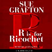 R is for Ricochet: A Kinsey Millhone Mystery | [Sue Grafton]