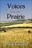img - for Voices from the Prairie book / textbook / text book