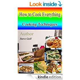 How to Cook Everything : Cooking techniques