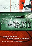 Get in the Game: A Spiritual Workout for Athletes (0802444067) by Tony Evans