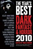 img - for The Year's Best Dark Fantasy & Horror 2010 book / textbook / text book