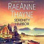 Serenity Harbor: Haven Point, Book 6   RaeAnne Thayne