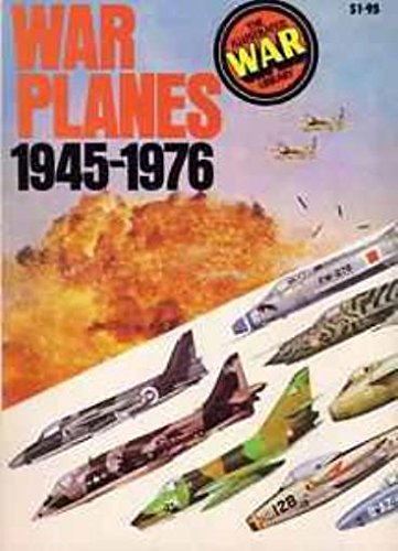 War Planes 1945-1976 Purnell's History of the World Wars Special