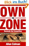 Own the Zone: Dominate the Competition