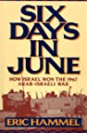 Six Days in June: How Israel Won the...