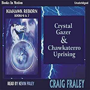 Crystal Gazer & Chawkaterro Uprising Audiobook