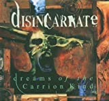 Dreams Of The Carrion Kind by Disincarnate [Music CD]