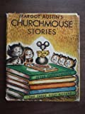img - for Margot Austin's Churchmouse Stories: A Collection of Peter Churchmouse and Other Children's Favorites book / textbook / text book