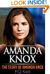 Amanda Knox: The Story of Amanda Knox