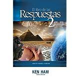 El libro de las Respuestas 2 (New Answers Book 2) (Spanish Edition)