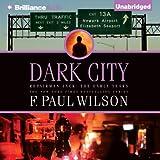 Dark City: Repairman Jack: The Early Years, Book 2 (Unabridged)