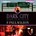 Dark City: Repairman Jack: The Early Years, Book 2 Audiobook by F. Paul Wilson Narrated by Alexander Cendese