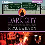 Dark City: Repairman Jack: The Early Years, Book 2 | F. Paul Wilson