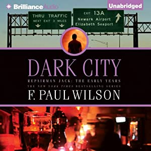 Dark City: Repairman Jack: The Early Years, Book 2 | [F. Paul Wilson]