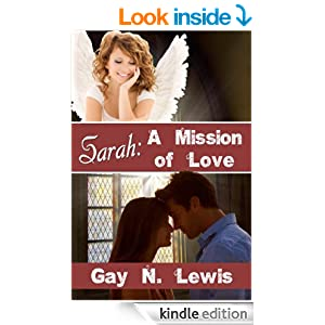 http://www.amazon.com/Sarah-Mission-Gay-N-Lewis-ebook/dp/B009CFWLME/ref=asap_B00AAVJ4G0_1_4?s=books&ie=UTF8&qid=1415119705&sr=1-4
