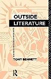 Outside Literature (0415010942) by Bennett, Tony
