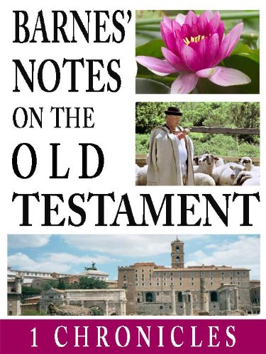 Barnes' Notes on the Old Testament-Book of 1st Chronicles (Annotated) (Albert Barnes Old Testament compare prices)