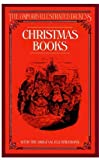 Christmas Books (The Oxford Illustrated Dickens) (0192545140) by Charles Dickens