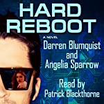 Hard Reboot | Darren Bloomquist,Angelia Sparrow
