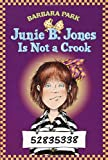 Junie B. Jones Is Not a Crook (Junie B. Jones, No. 9)