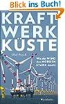 Kraftwerk K�ste: Wie der Wind den Nor...