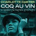 Coq au Vin Audiobook by Charlotte Carter Narrated by Robin Eller