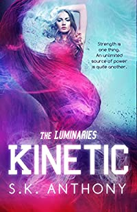 Kinetic by S.K. Anthony ebook deal