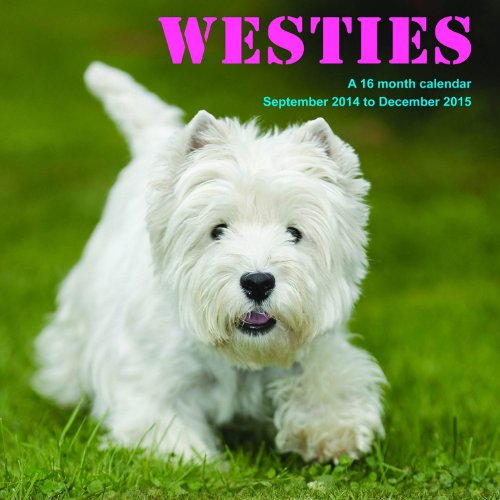 Westies Calendar - 2015 Wall calendars - Dog Calendars - Monthly Wall Calendar by Magnum