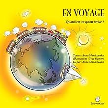 En Voyage (French Edition) | Livre audio Auteur(s) : Anna Manikowska Narrateur(s) : Anna Manikowska