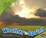 img - for Weather in Spring (All about Spring) book / textbook / text book