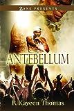 Antebellum: A Novel (Zane Presents)