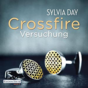 Versuchung (Crossfire 1) | [Sylvia Day]