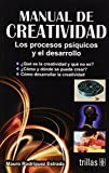 img - for Manual de creatividad / Manual of Creativity: Los procesos psiquicos y el desarrollo / Psychic processes and development (Spanish Edition) book / textbook / text book