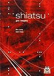 SHIATSU. Gu�a completa (Masaje)