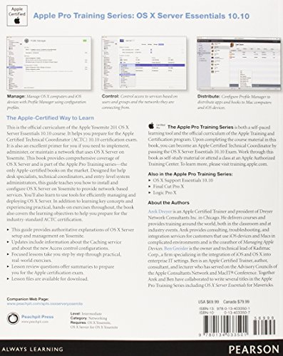 Apple Pro Training Series:OS X Server Essentials 10.10: Using and     Supporting OS X Server on Yosemite